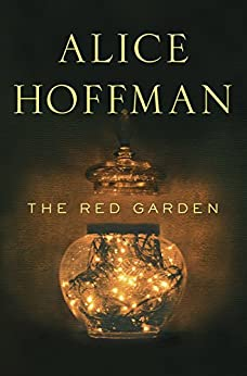 The Red Garden by [Hoffman, Alice]