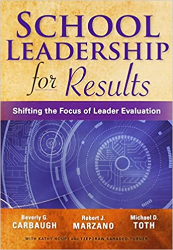 Book School Leadership for Results: Shifting the Focus of Leader Evaluation
