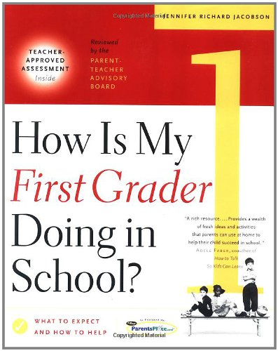 How Is My First Grader Doing in School? What to Expect and How to Help