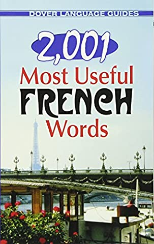 2,001 Most Useful French Words (Dover Language Guides French) (English and French Edition) (Quick Study Academics French)