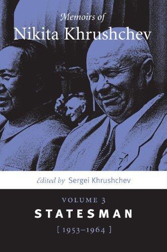 Memoirs of Nikita Khrushchev: Volume 3: Statesman, 1953-1964 - Nikita Shopping Online