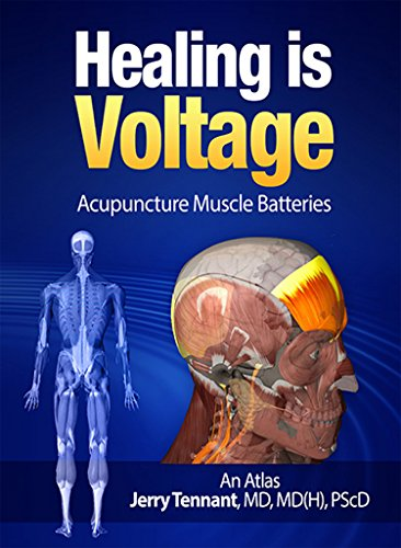 Download Healing is Voltage: Acupuncture Muscle Batteries: An Atlas Pdf