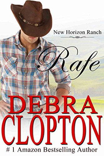 Rafe: (Contemporary Western Romance) (New Horizon Ranch: Mule Hollow Book 2)