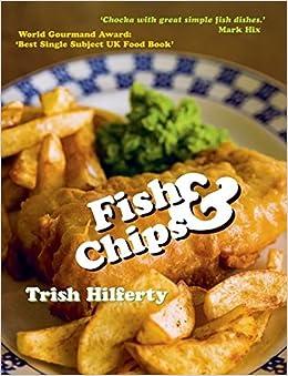 amazon fish and chips trish hilferty seafood