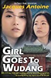 Girl Goes To Wudang (An Emily Kane Adventure) (Volume 7)