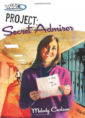 Download Project: Secret Admirer (Girls of 622 Harbor View #8) pdf