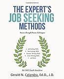 The Expert's Job Seeking Methods, Gerald N. Calandra, 1480808733