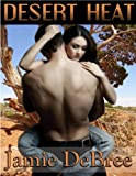 Desert Heat by Jamie DeBree front cover