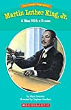 img - for Easy Reader Biographies: Martin Luther King, Jr.: A Man With a Dream book / textbook / text book