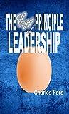 The Egg Principle of Leadership