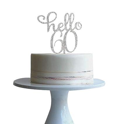 Hello 60 Decoración para tarta de 60 cumpleaños, decoración ...