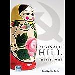 The Spy's Wife   Reginald Hill