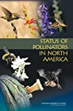 img - for Status of Pollinators in North America book / textbook / text book