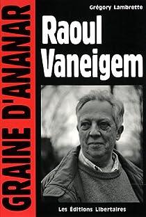 Raoul Vaneigem par Lambrette