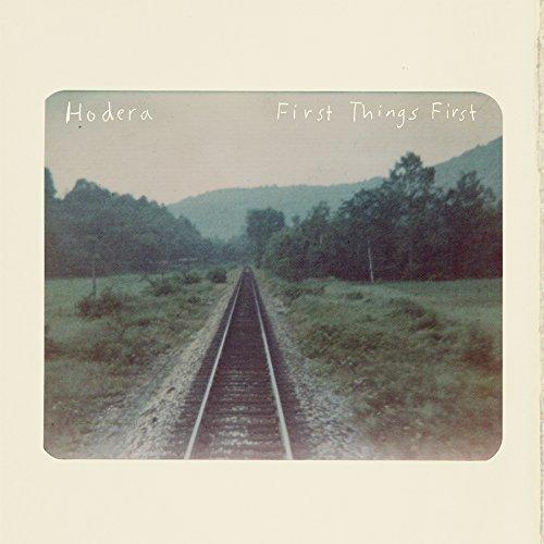 Hodera - First Things First
