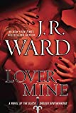 download ebook by j.r. ward: lover mine: a novel of the black dagger brotherhood pdf epub
