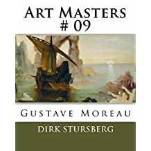 Art Masters # 09: Gustave Moreau