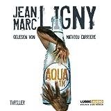 Aqua TM von Jean-Marc Ligny