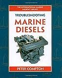Troubleshooting Marine Diesel Engines, 4th Ed. (International Marine Sailboat Library)
