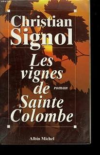 Les vignes de Sainte-Colombe [01], Signol, Christian