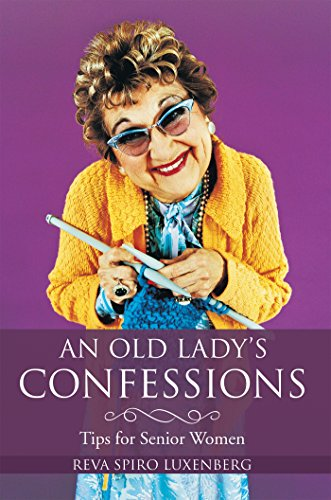 An Old Lady's Confessions: Tips for Senior Women - Two Old Ladies