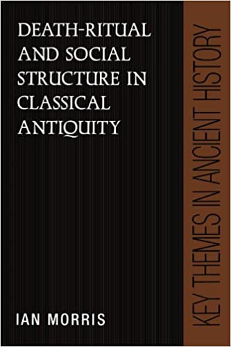 death ritual and social structure in classical antiquity morris ian