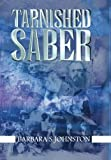 Tarnished Saber, Barbara Johnston, 1588985105