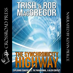 The Synchronicity Highway Audiobook
