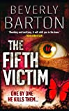 Front cover for the book The Fifth Victim by Beverly Barton