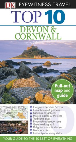 Top 10 Devon and Cornwall (EYEWITNESS TOP 10 TRAVEL GUIDE)