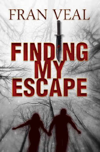 Book: Finding My Escape (Finding My Escape Series) by Fran Veal