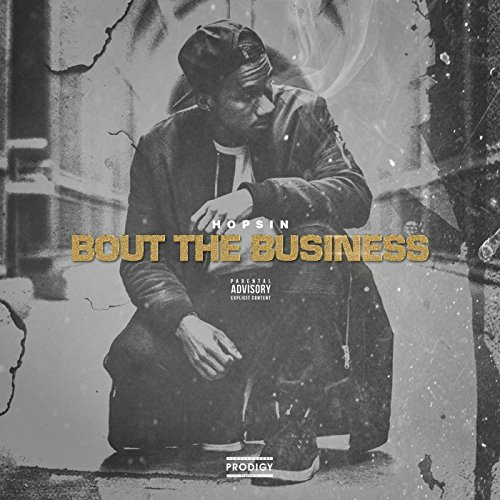 Bout the Business [Explicit]