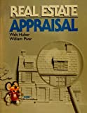 Real Estate Appraisal, Huber, Walter Roy and Pivar, William H., 0916772209