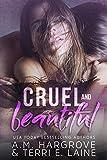Cruel & Beautiful (A Cruel and Beautiful Book Book 1)