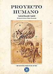 Proyecto Humano (Spanish Edition)