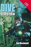 Dive Scapa Flow, Rod MacDonald, 1845967712