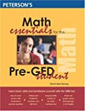 Math Essentials for the Pre-GED Student, Peterson's Guides Staff and Peterson's, 0768912539