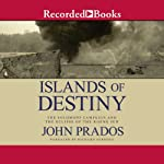 Islands of Destiny | John Prados