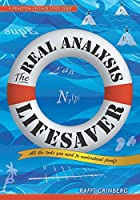 The Real Analysis Lifesaver: All the Tools You Need to Understand Proofs Front Cover