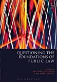 Questioning the Foundations of Public Law: A Critical Review