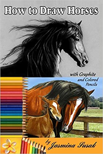 How To Draw Horses With Graphite And Colored Pencils