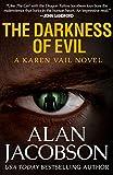 Darkness of Evil, The (The Karen Vail Novels)