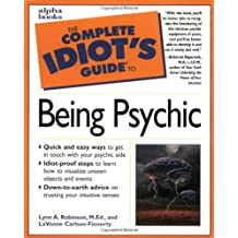 Complete Idiot's Guide to Being a Psychic