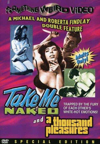 A Thousand Pleasures/Take Me Naked Linda Boyce Uta Erickson Darlene Bennett June Roberts
