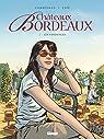 Châteaux Bordeaux, tome 7 : Les vendanges par Corbeyran
