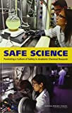 img - for Safe Science: Promoting a Culture of Safety in Academic Chemical Research book / textbook / text book
