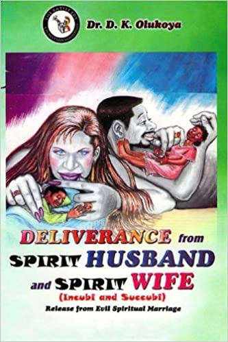 Book Deliverance from Spirit Husband and Spirit Wife (Incubi and Succubi)