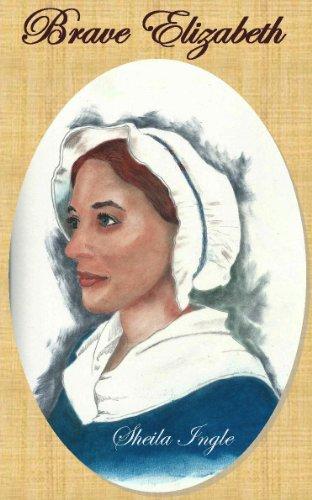 Brave Elizabeth by [Ingle, Sheila]