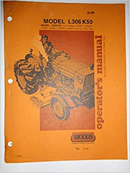 Woods L306 K50 Rotary Cutter Mower (for Kubota tractors) Operators