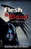 Flesh & Blood: Dark Fantasy Short Story